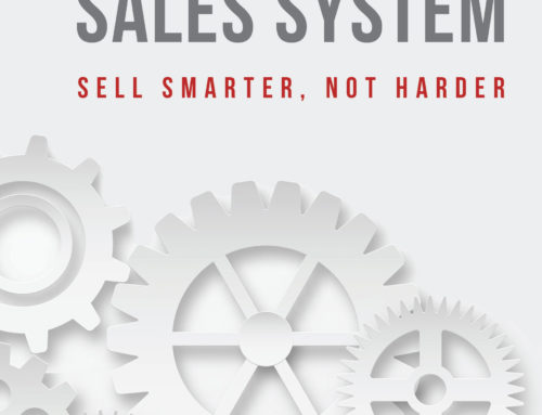 The SMART Sales System – SELL SMARTER, NOT HARDER (Book)